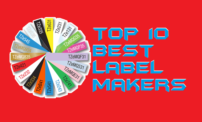 Top 10 Best Label Makers for 2019 - Use for Office or Home