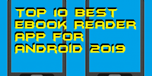 Top 10 Best eBook Reader App for Android 2019