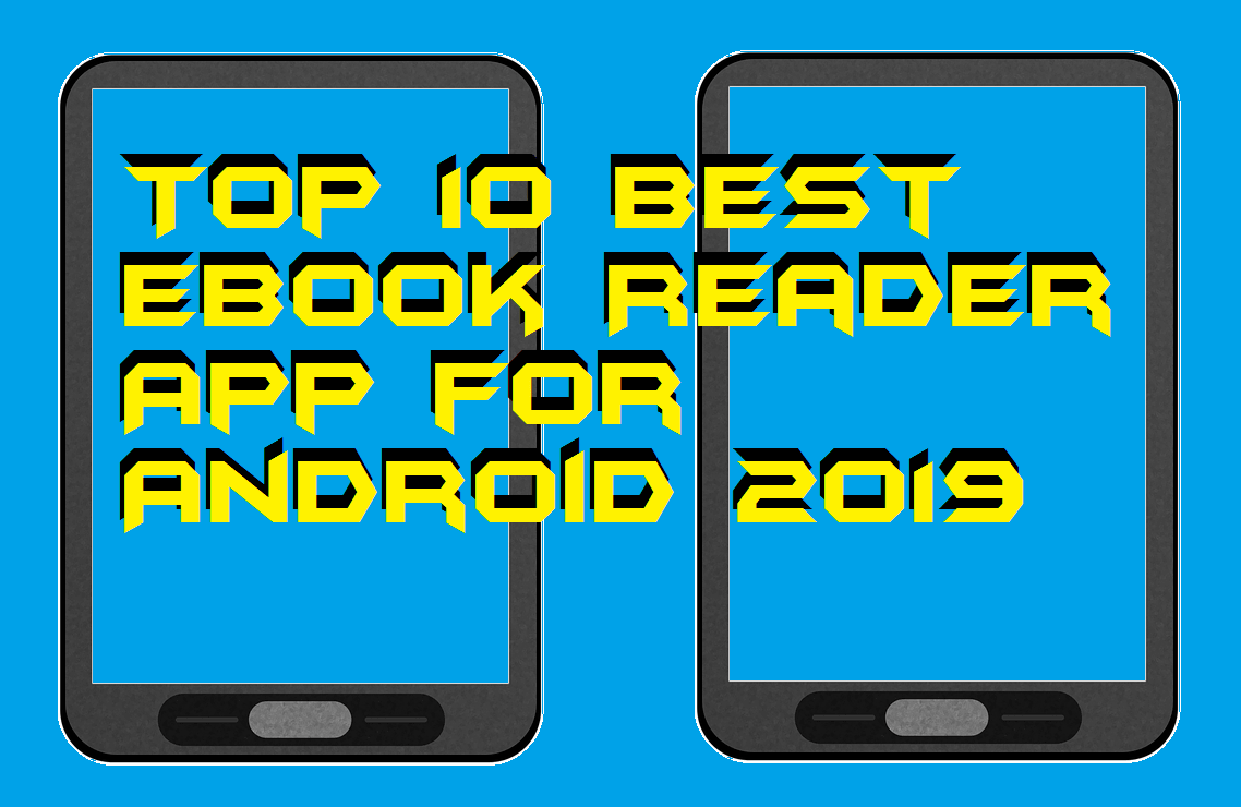 Top 10 Best Ebook Reader App For Android 2019 Crazy Tech