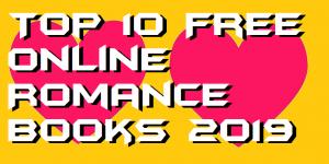 Top 10 Free Online Romance Books 2019