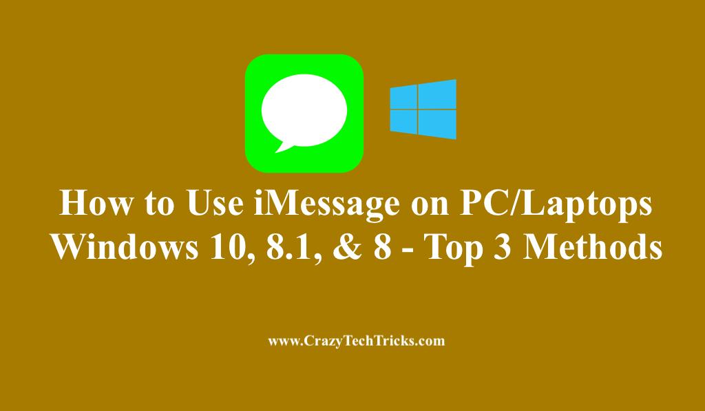 Use iMessage on PC/Laptops Windows
