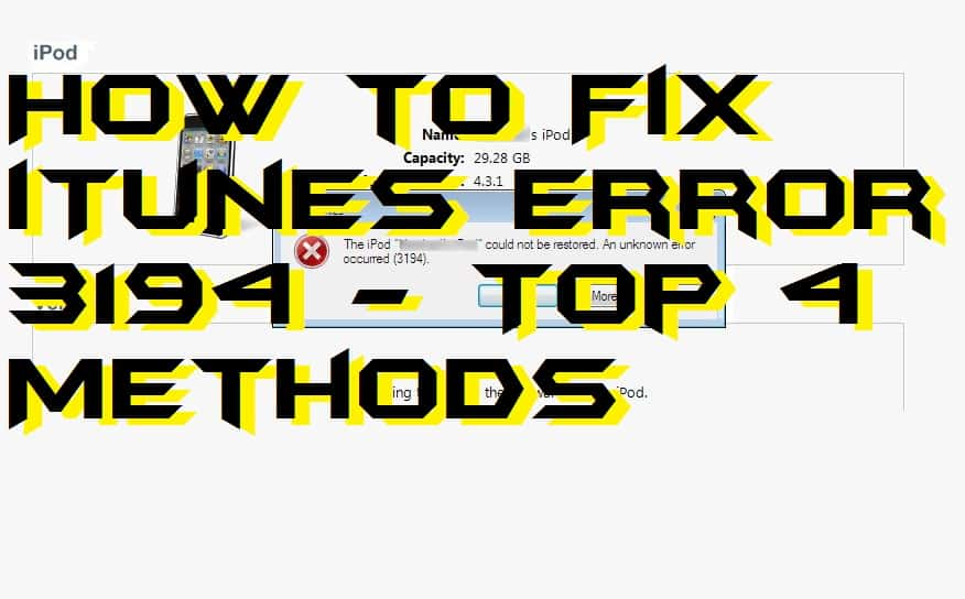 How to Fix iTunes Error 3194 - Top 4 Methods
