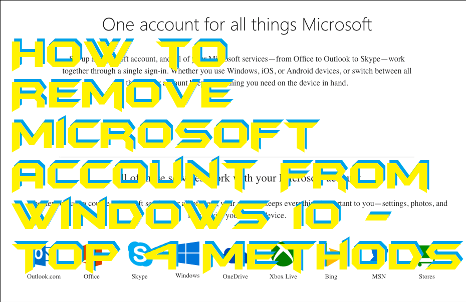 How to Remove Microsoft Account From Windows 10 - Top 4 Methods