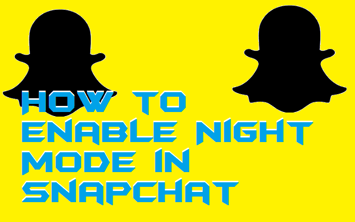 How to Enable Night Mode in Snapchat