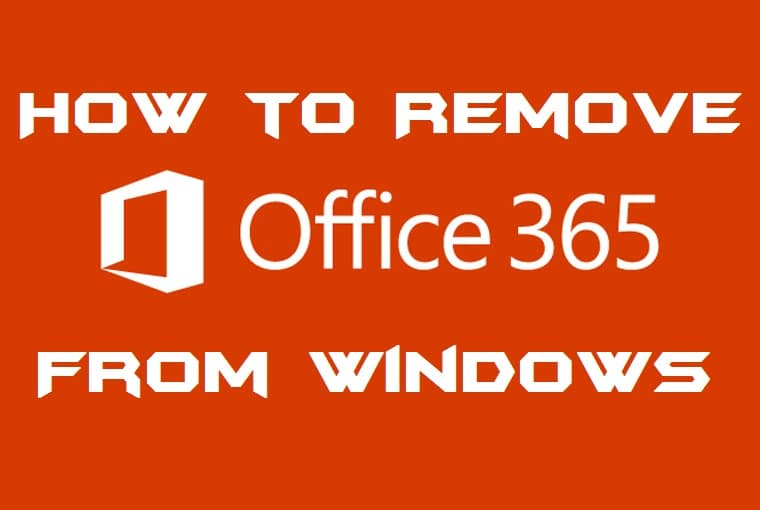 How to Remove Office 365 From Windows 10 PC Laptops - Top 2 Methods