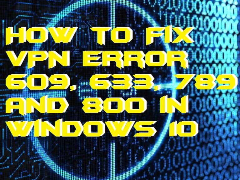 How to Fix VPN Error 609