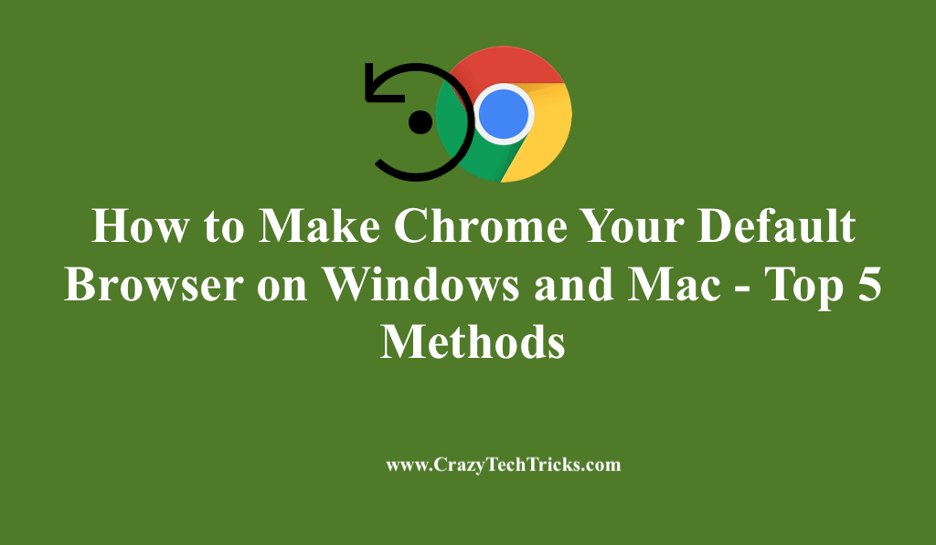 How to Make Chrome Your Default Browser on Windows and Mac