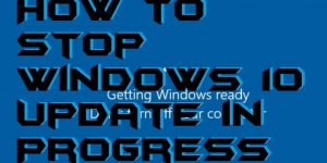 How to Stop Windows 10 Update in Progress