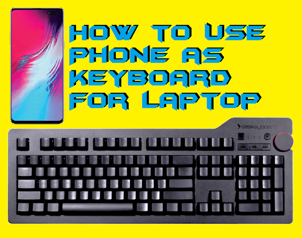 How to Use Phone as Keyboard For Laptop