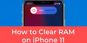 Clear RAM on iPhone 11