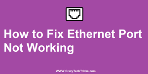 How to Fix Ethernet Port Not Working