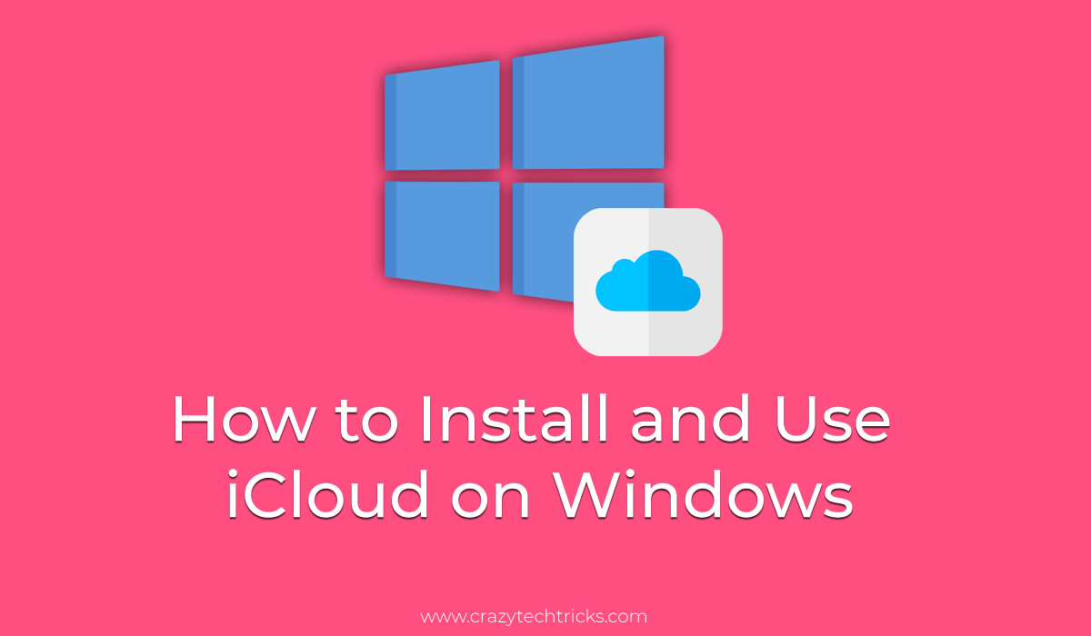 How to Install and Use iCloud on Windows