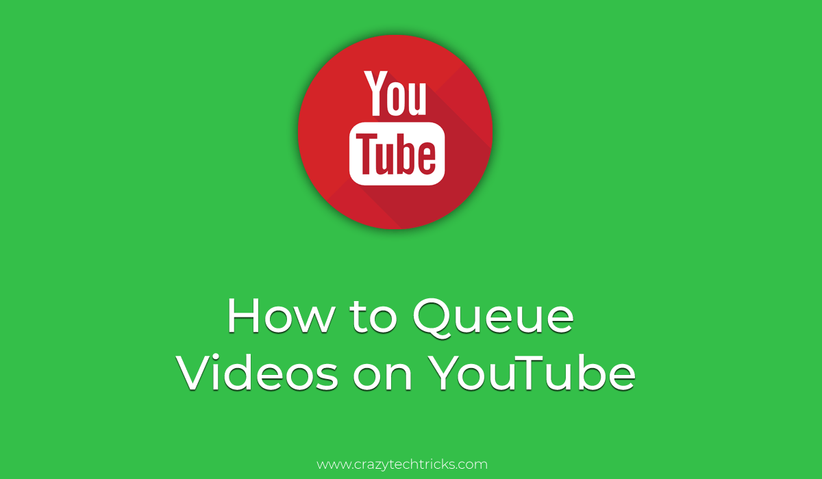 Queue Videos on YouTube