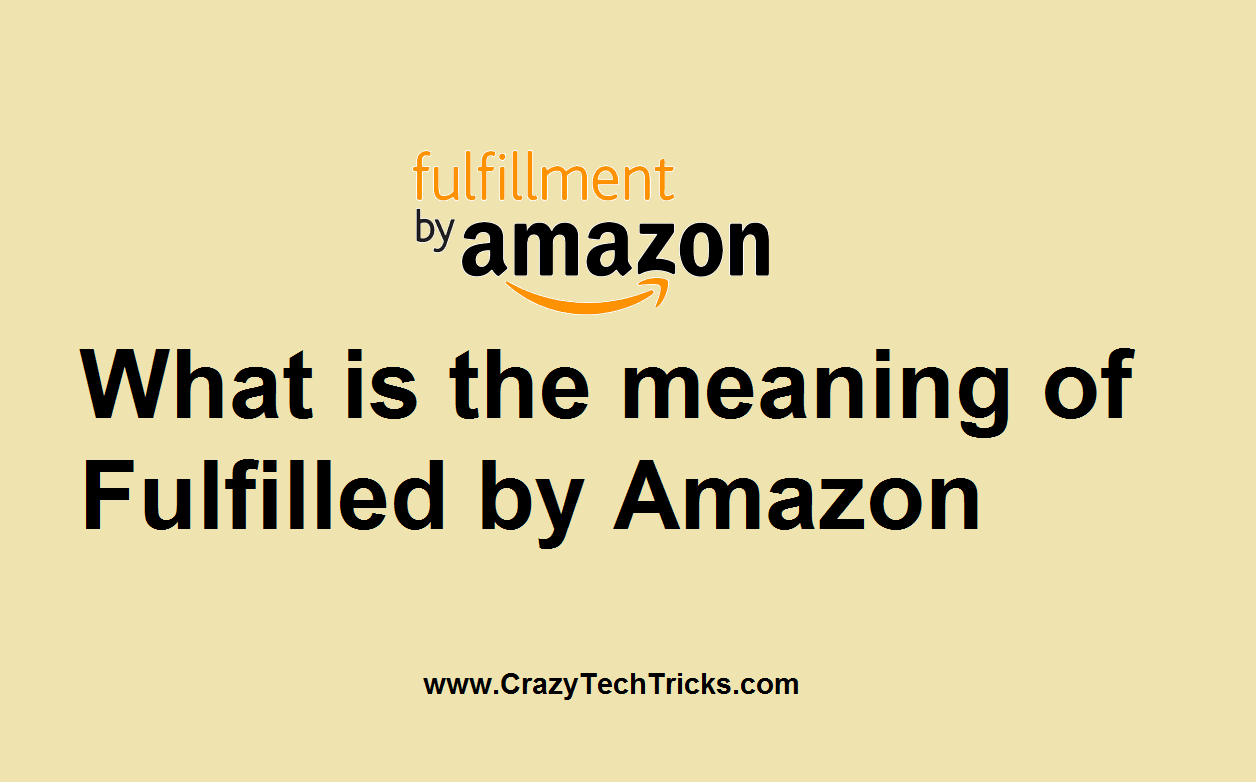 What is the meaning of Fulfilled by Amazon