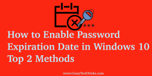 How to Enable Password Expiration Date in Windows 10