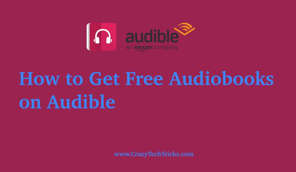 How to Get Free Audiobooks on Audible