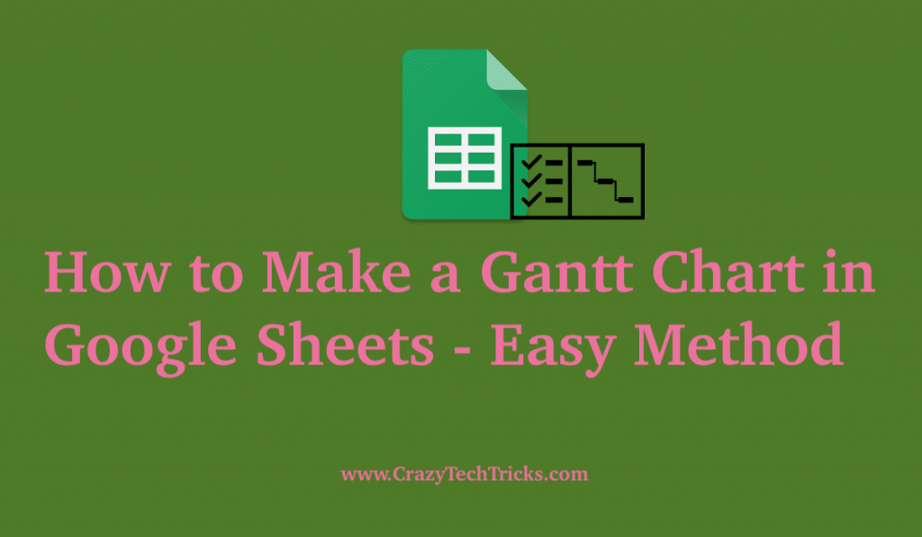 Make a Gantt Chart in Google Sheets