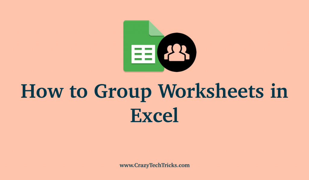 How to Group Worksheets in Excel