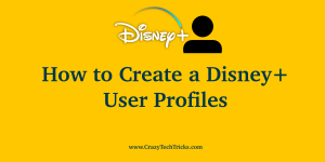 How to Create a Disney+ User Profiles