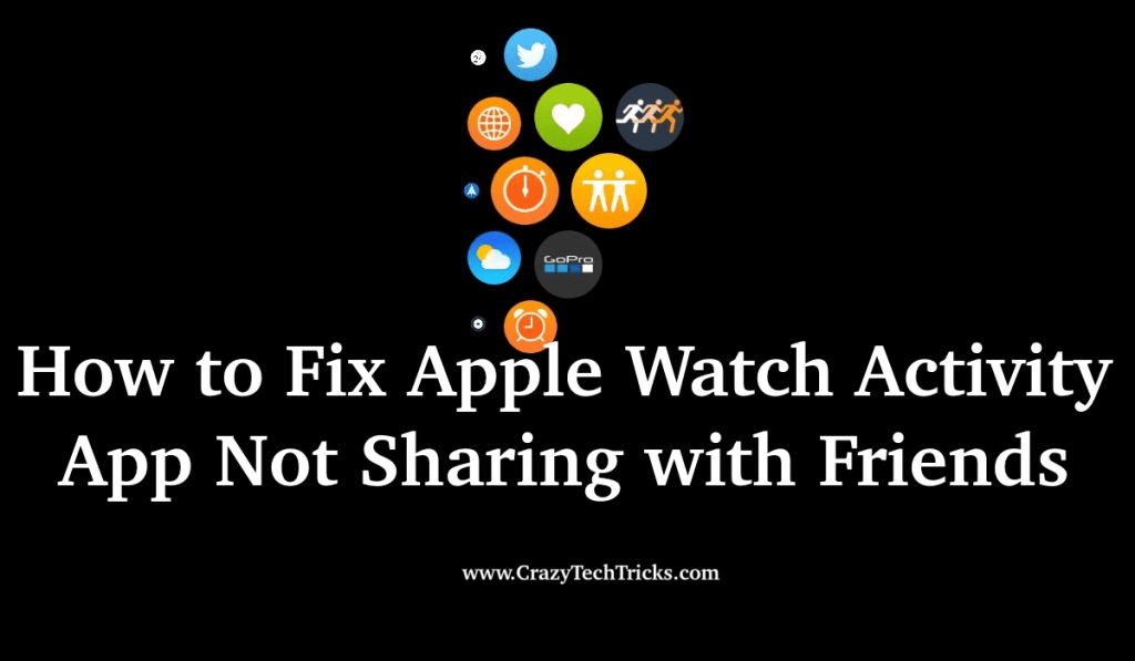 How to Fix Apple Watch Activity App Not Sharing with Friends