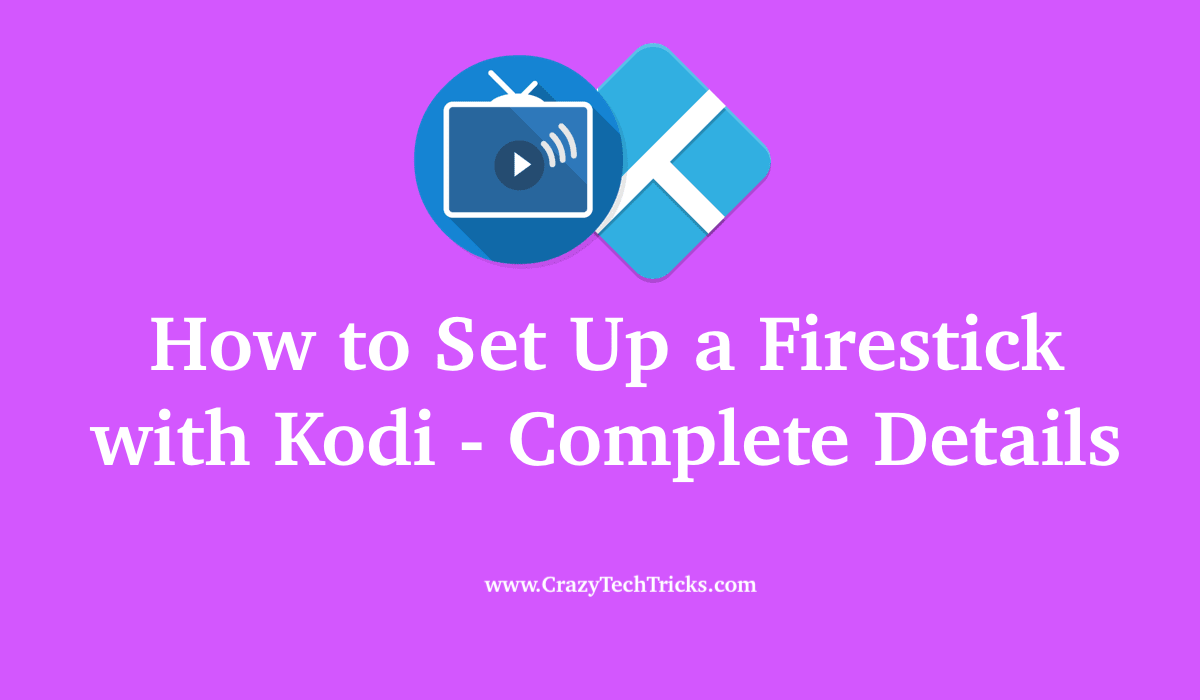 How to Set Up a Firestick with Kodi
