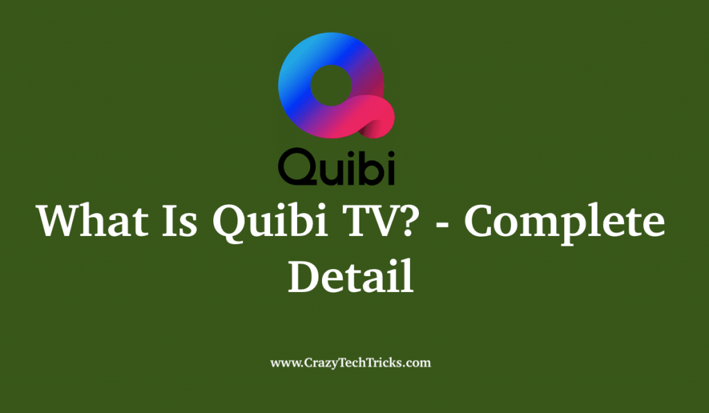 What Is Quibi TV