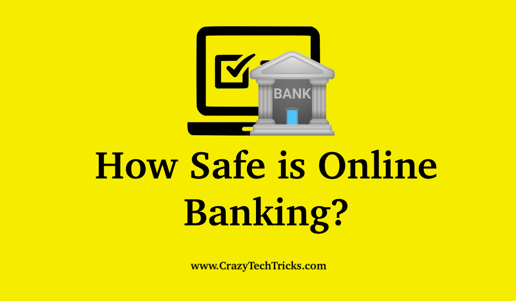 How Safe is Online Banking