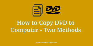 How to Copy DVD to Computer