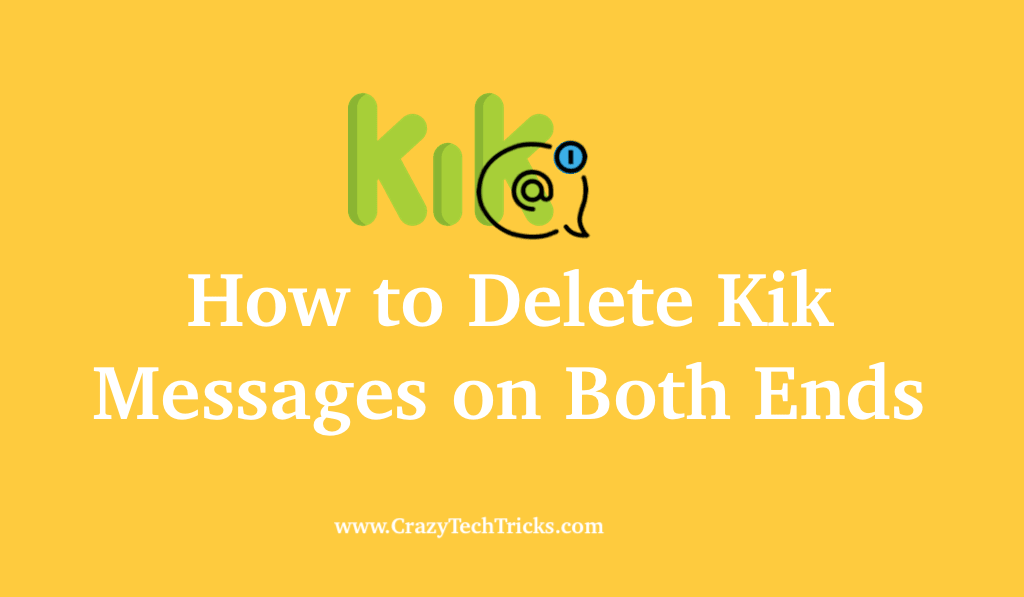 How to Delete Kik Messages on Both Ends