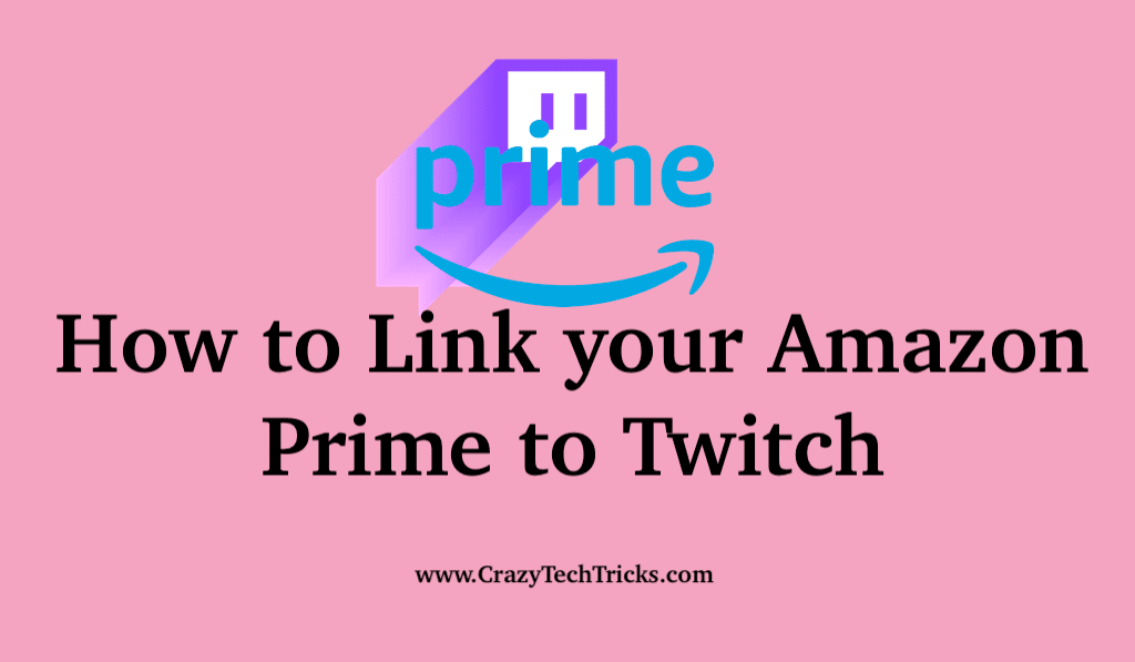 How to Link your Amazon Prime to Twitch