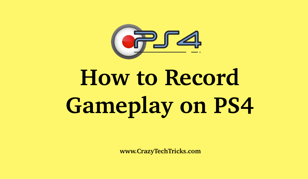 How to Record Gameplay on PS4 - Complete Gameplay