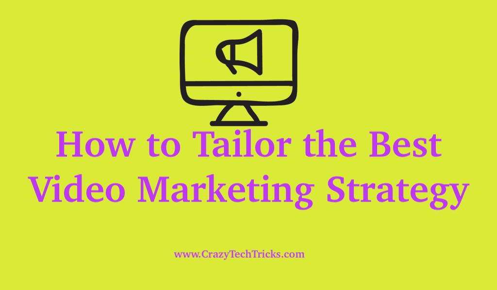 Best Video Marketing Strategy