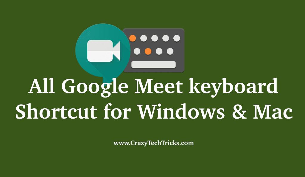 Google Meet keyboard Shortcuts for Windows & Mac