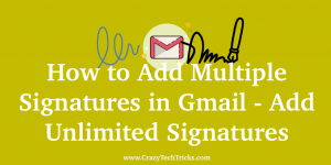 How to Add Multiple Signatures in Gmail