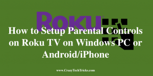 Setup Parental Controls on Roku TV