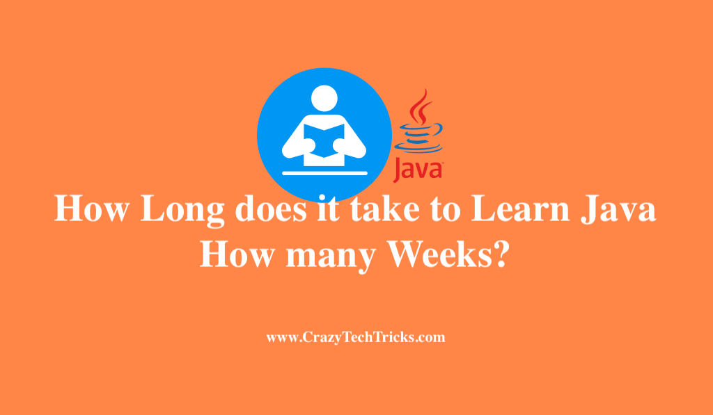 How Long does it take to Learn Java - How many Weeks ...