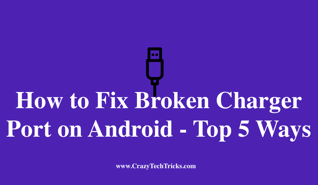 Fix Broken Charger Port on Android