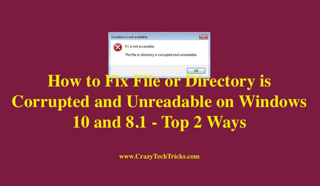 How to Fix File or Directory is Corrupted and Unreadable