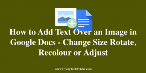 How to Add Text Over an Image in Google Docs
