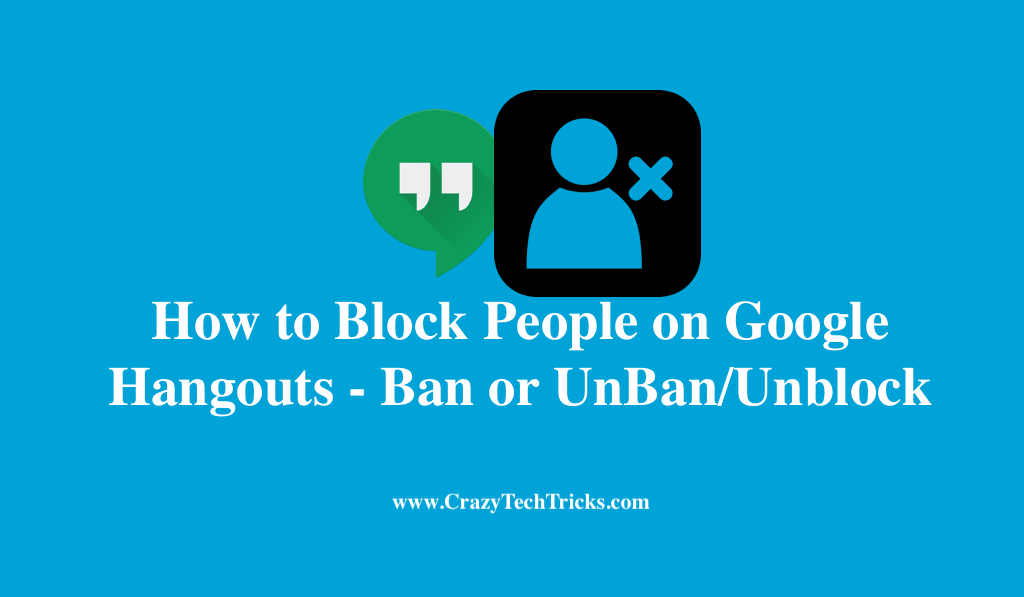How to Block People on Google Hangouts - Ban or UnBan/Unblock