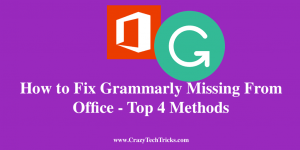 How to Fix Grammarly Missing From Office