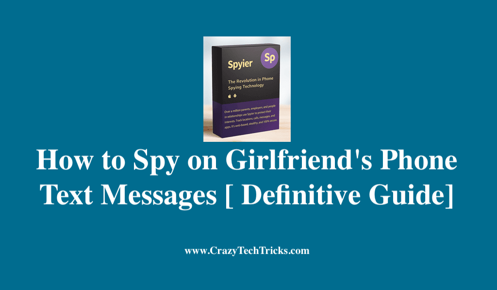 Spy on Girlfriend's Phone Text Messages