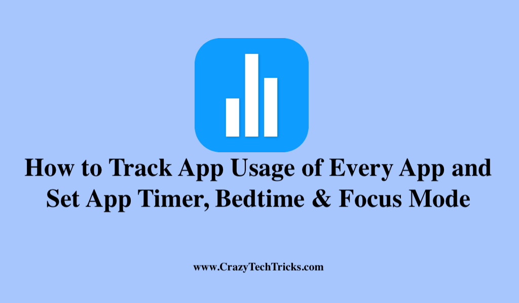 How to Track App Usage of Every App