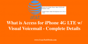 Access for iPhone 4G LTE w/ Visual Voicemail