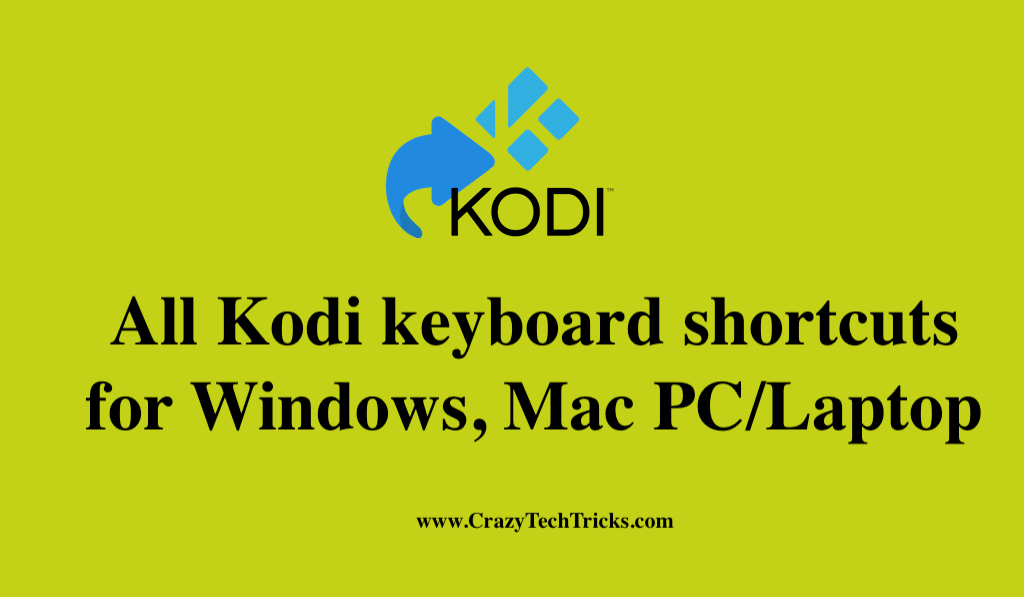 Kodi keyboard shortcuts for Windows, Mac