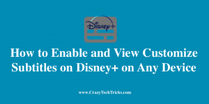 Customize Subtitles on Disney+