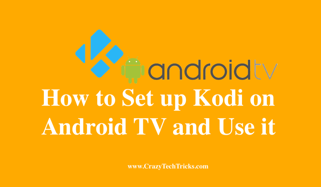 How to Set up Kodi on Android TV