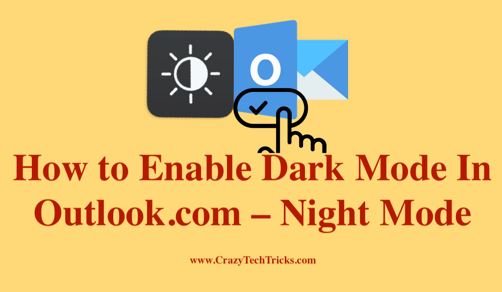 How to Enable Dark Mode In Outlook.com