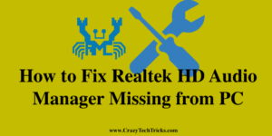 How to Fix Realtek HD Audio Manager Missing from PC