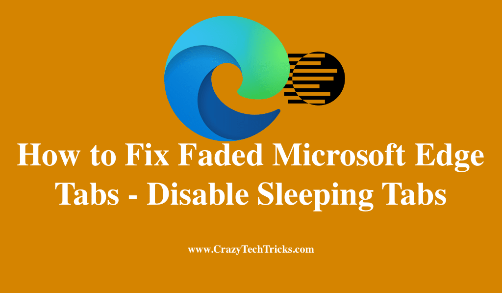 How to Fix Faded Microsoft Edge Tabs